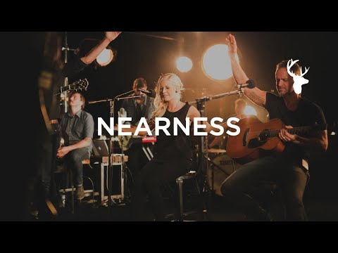 Nearness - Bethel Music Lyrics
