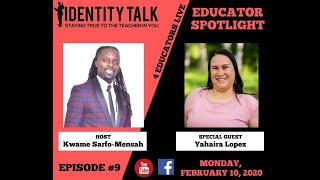 "IDTALK4ED LIVE Episode #9 - ""The Power of the Momvocate"" (Yahaira Lopez)"
