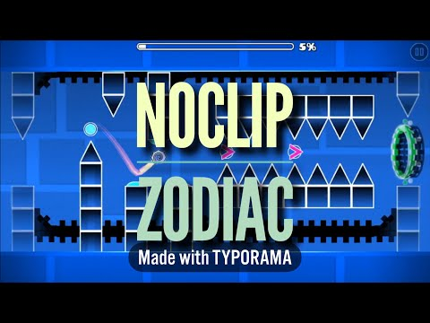 Geometry Dash(Noclip Zodiac)