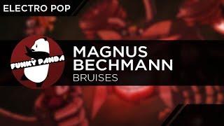 Electro Pop | Magnus Bechmann - Bruises