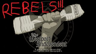 FOR THE REBELS! The Westport Independent - Let