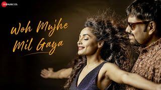 Woh Mujhe Mil Gaya - Official Music Video   Debojit Dutta, Aarvikaa Gupta, Hemant Tiwari & Shiva S