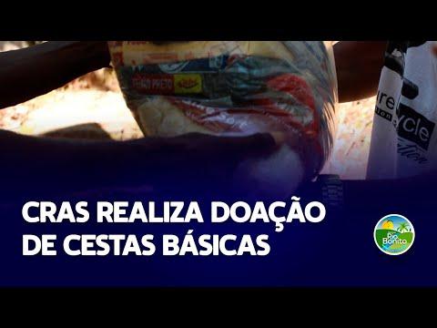 CRAS REALIZA DOAÇÃO DE CESTAS BÁSICAS