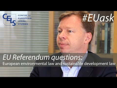 EU Referendum questions: European environmental law and sustainable development law