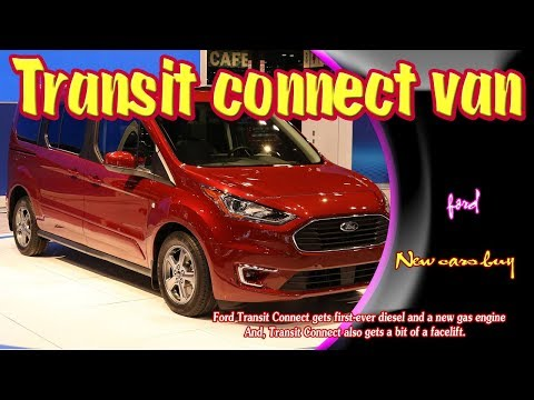 2019 Ford Transit Connect Van | 2019 ford transit connect van xl | New cars buy.