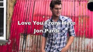 Watch Jon Pardi Love You From Here video