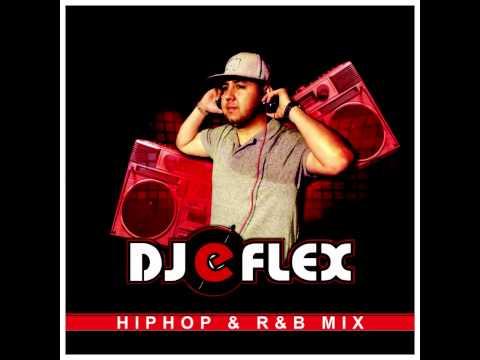 Dj eflex Hip Hop & R&B Club Mix (2015)
