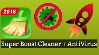 Super Antivirus Cleaner & Booster  For Android,14 Essential Tools In One App 2018