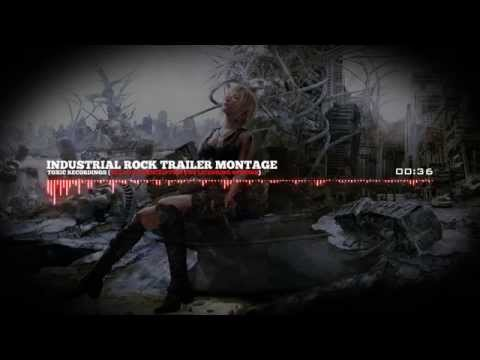 ♫ Industrial Rock Trailer Montage ♫ Toxic Recordings ♫