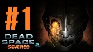 "Dead Space 2 | DLC ""Severed"" 