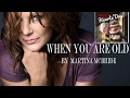 watch he video of WHEN YOU ARE OLD (With Lyrics) - Martina McBride (HAPPY HEARTS' DAY)
