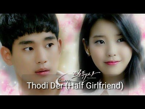 Thodi Der (Half Girlfriend) || The Producers || Korean Mix || Romantic Song  ||