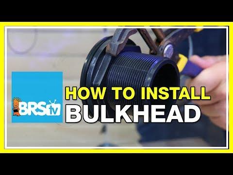 How To Install A Bulkhead | BRStv How-To