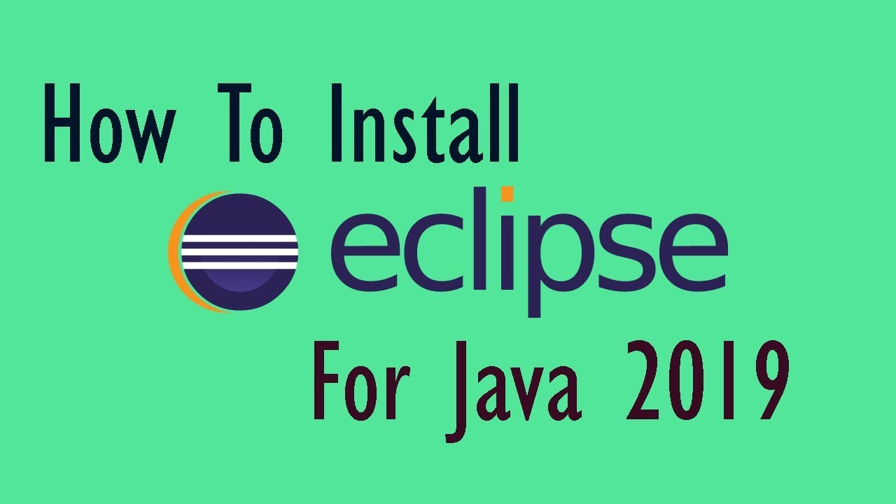 How To Install Eclipse On Windows For Java | Eclipse Installer | 2019 CS  Services