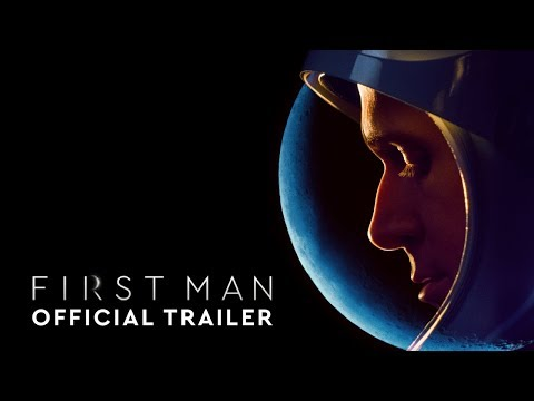 First Man - Official Trailer #2 [HD]