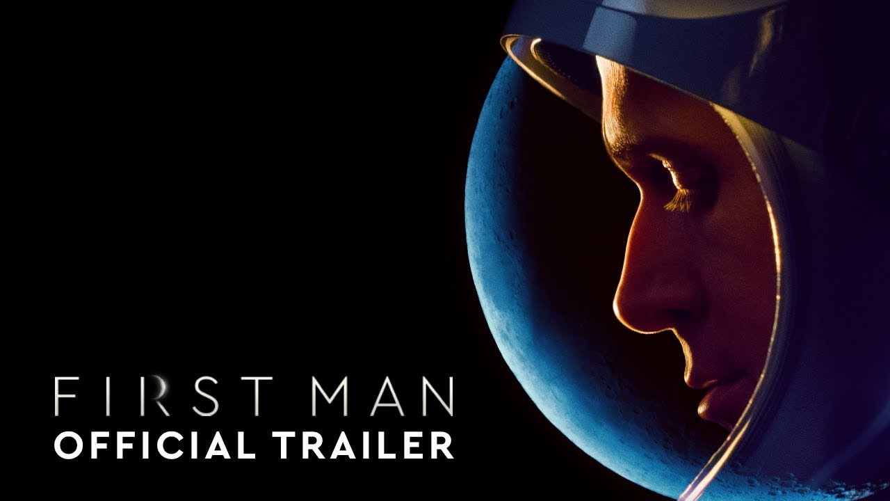 First Man - Official Trailer [HD]