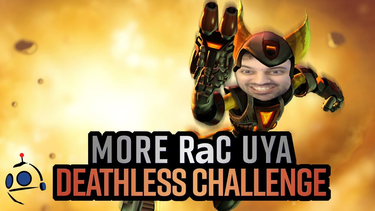 Download UYA Deathless Challenge   Not Giving Up!