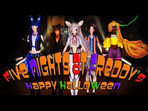🎃 Five Nights at Freddy's  🎃 【Happy Halloween JubyPhonic】 MMD x FNaF 2 *Model DL*
