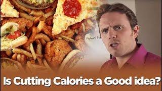 Is Cutting Calories a Good idea???