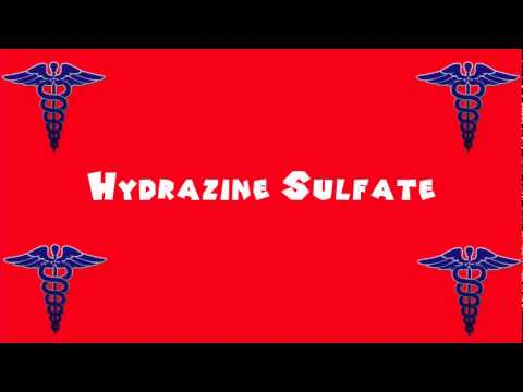 Pronounce Medical Words ― Hydrazine Sulfate - YouTube