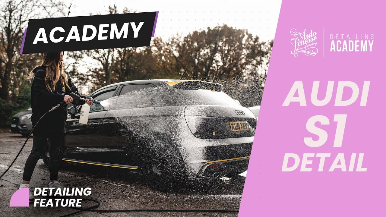 Auto Finesse Detailing Academy - Sarah Mepham x Audi S1 Detail