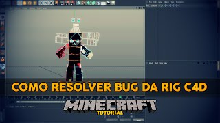 [ Cinema 4D ] Como Resolver Bug da Rig ‹DS Ensina›