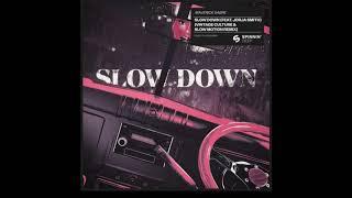 Maverick Sabre - Slow Down (Ft. Jorja Smith) Vintage Culture & Slow Motion Extended Remix
