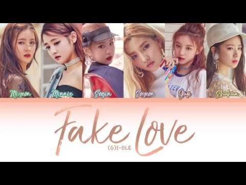(G)I - DLE (여자아이들) - Fake Love (거짓된 사랑) (Color Coded Lyrics) (HAN/ROM/ENG)