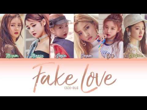 (G)I - DLE (여자아이들) - Fake Love (거짓된 사랑) (Color Coded Lyrics) (HAN/ROM/ENG)