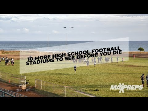 10 More High School Football Stadiums To See Before You Die