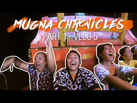 MUGNA SA ILIGAN (Mugna Chronicles Part 1 - VLOG 5)