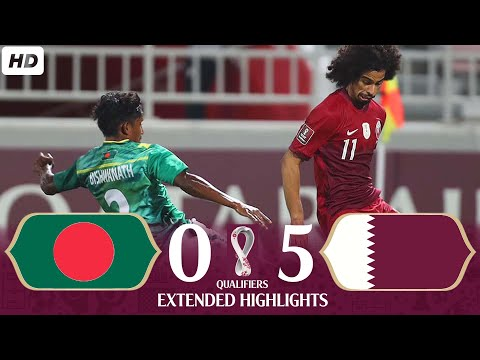 QATAR vs BANGLADESH | 5-0 | Extended Highlights | WorldCup 2022 and Asian cup 2023 Qualifiers | HD