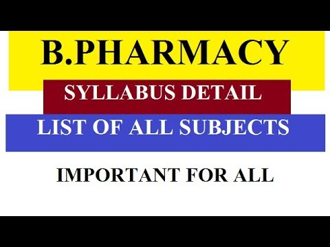 B pharmacy Syllabus  Detail | Subject List Of  B pharmacy | Must See