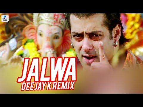 Jalwa (Remix) - Deejay K | Salman Khan | Wanted | Ganpati Festival Song