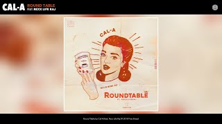 Official Audio by Cal-A - Round Table (Audio) © 2018 Free Bread.