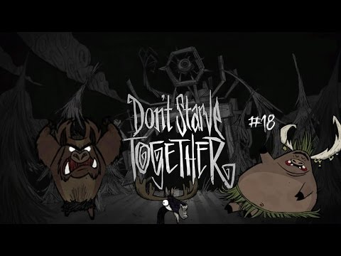 Don't starve Together #18(coop) Сопливое существо и камни