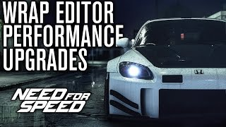 Need for Speed 2015 | WRAP EDITOR & PERFORMANCE UPGRADES GAMEPLAY! Trailer Breakdown (NFS 2015)