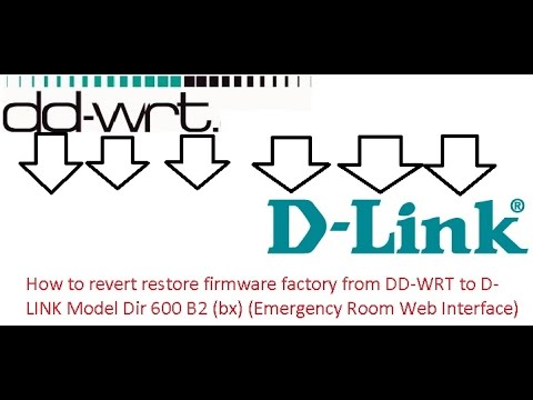 How to revert restore firmware factory from DD-WRT to D-LINK
