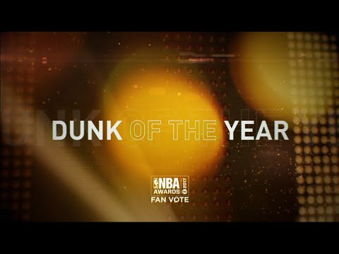 2017 NBA Awards: Dunk of the Year Nominees
