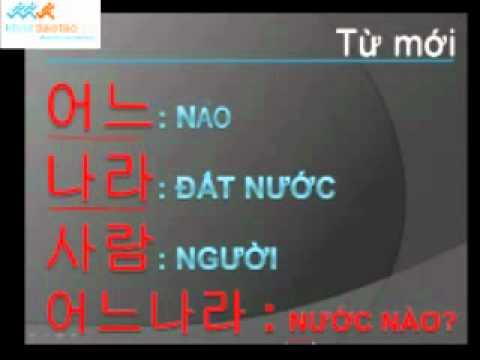 Hoc tieng Han Quoc Part 4 Ban tu dau den