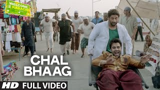 Chal Bhaag Full Video Song | Welcome 2 Karachi | T