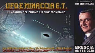 Pier Giorgio Caria - UFO E MINACCIA ET: l'inganno del Nuovo Ordine Mondiale - BRESCIA
