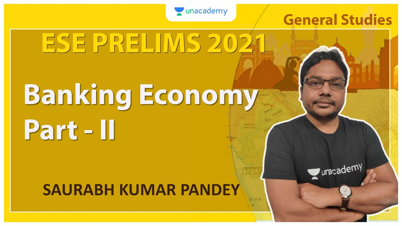 Download ESE 2021 Prelims | Banking Economy Part - II | GS | Saurabh Kumar Pandey