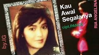 Download Lagu Ria Angelina - Kau Awal Segalanya mp3