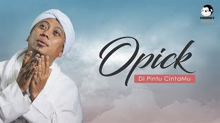 OPICK - Di Pintu CintaMu (Official Lyric Video)