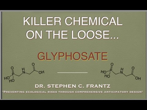 KILLER CHEMICAL ON THE LOOSE…GLYPHOSATE