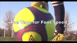 Toe Taps for Foot Speed in Soccer/Football