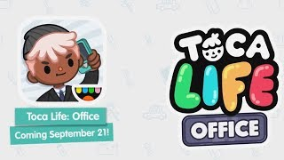 Announcing Toca Life: Office Trailer | NEW APP for iOS and Android
