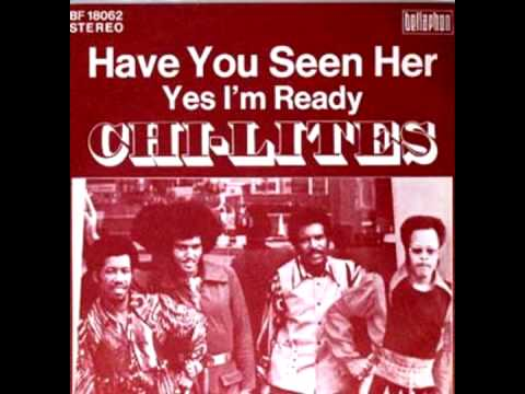 Chi Lites Have You Seen Her Instrumental