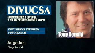 Tony Ronald - Angelina - Divucsa